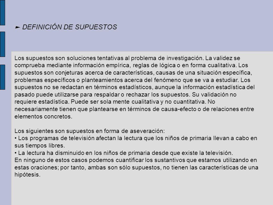 ► DEFINICIÓN DE SUPUESTOS