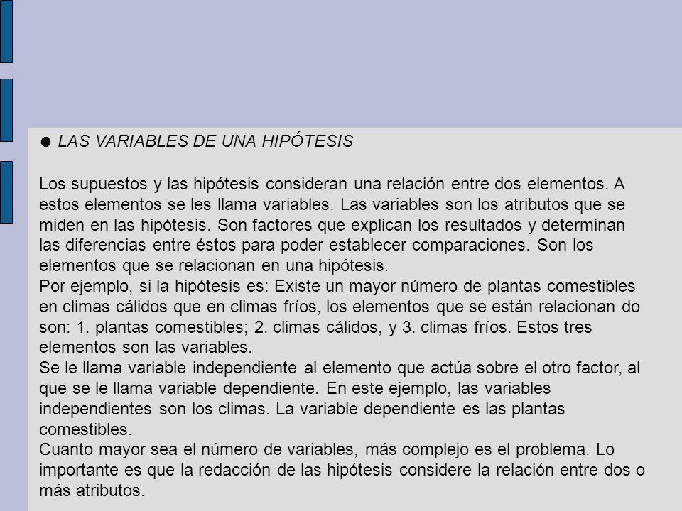 ● LAS VARIABLES DE UNA HIPÓTESIS
