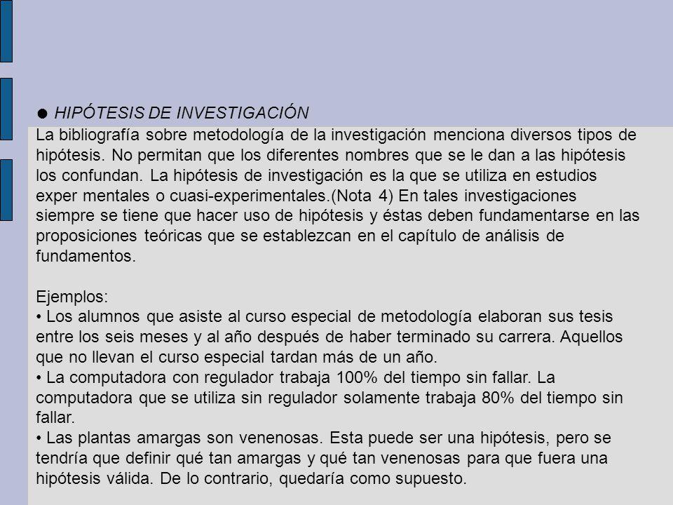 ● HIPÓTESIS DE INVESTIGACIÓN