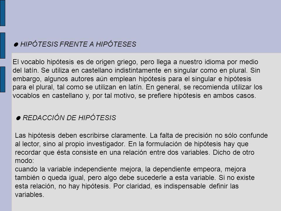 ● HIPÓTESIS FRENTE A HIPÓTESES