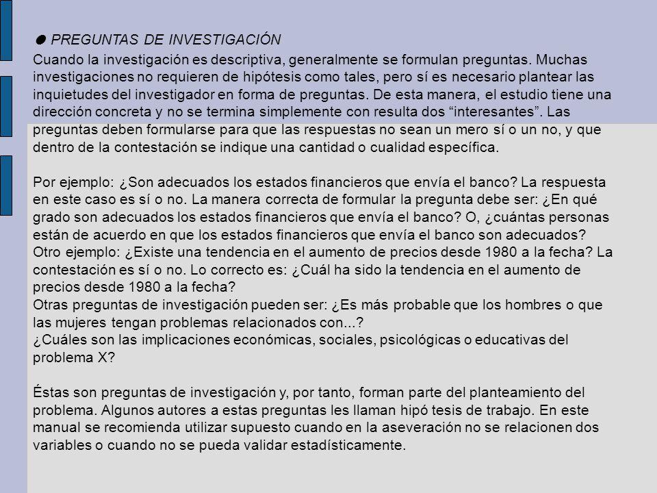 ● PREGUNTAS DE INVESTIGACIÓN