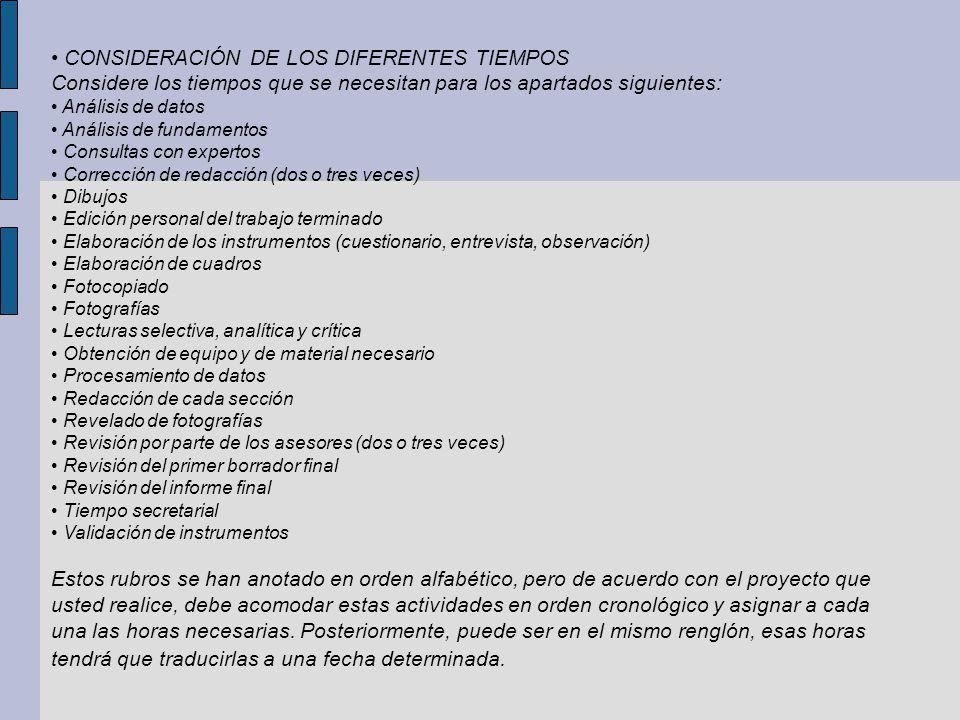 • CONSIDERACIÓN DE LOS DIFERENTES TIEMPOS