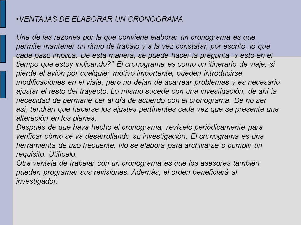 •VENTAJAS DE ELABORAR UN CRONOGRAMA