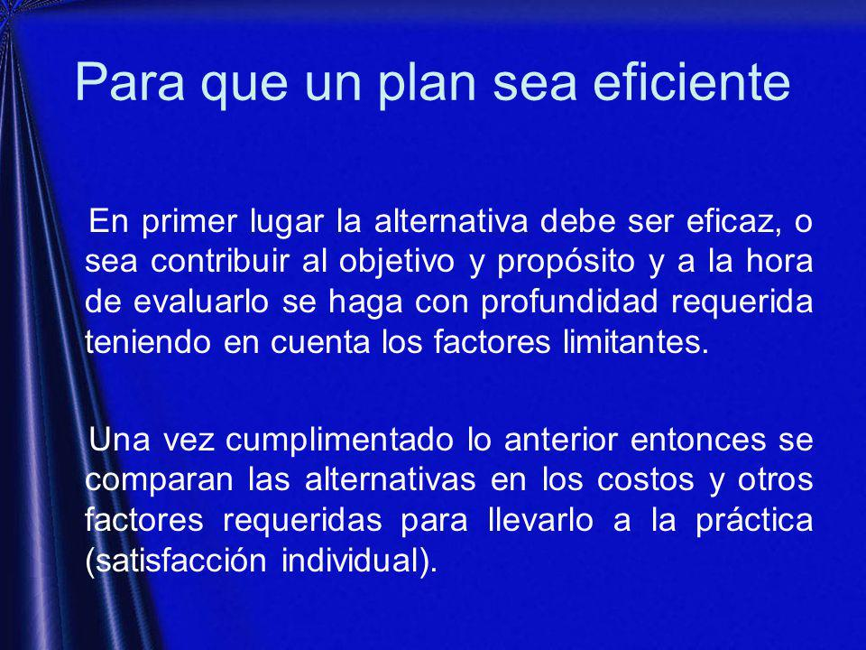 Para que un plan sea eficiente
