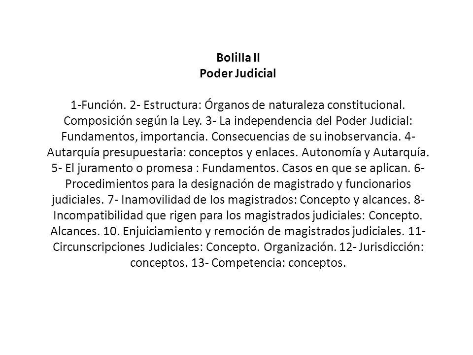 Bolilla II Poder Judicial 1-Función