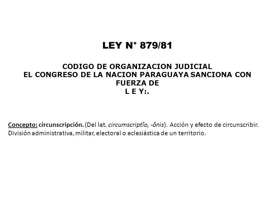 LEY N° 879/81 CODIGO DE ORGANIZACION JUDICIAL
