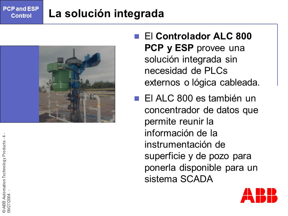 PCP and ESP Control. La solución integrada.