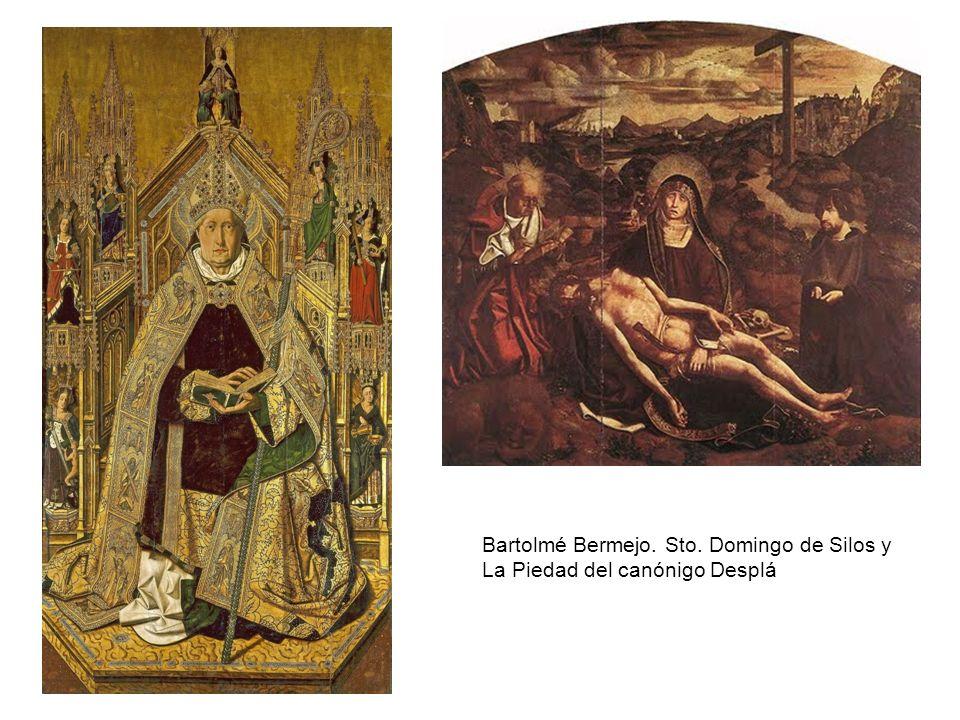 Bartolmé Bermejo. Sto. Domingo de Silos y La Piedad del canónigo Desplá