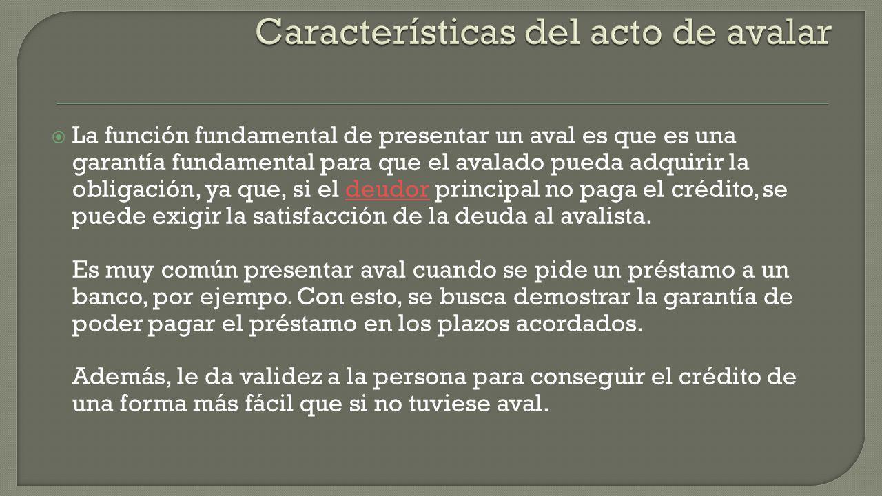 Características del acto de avalar