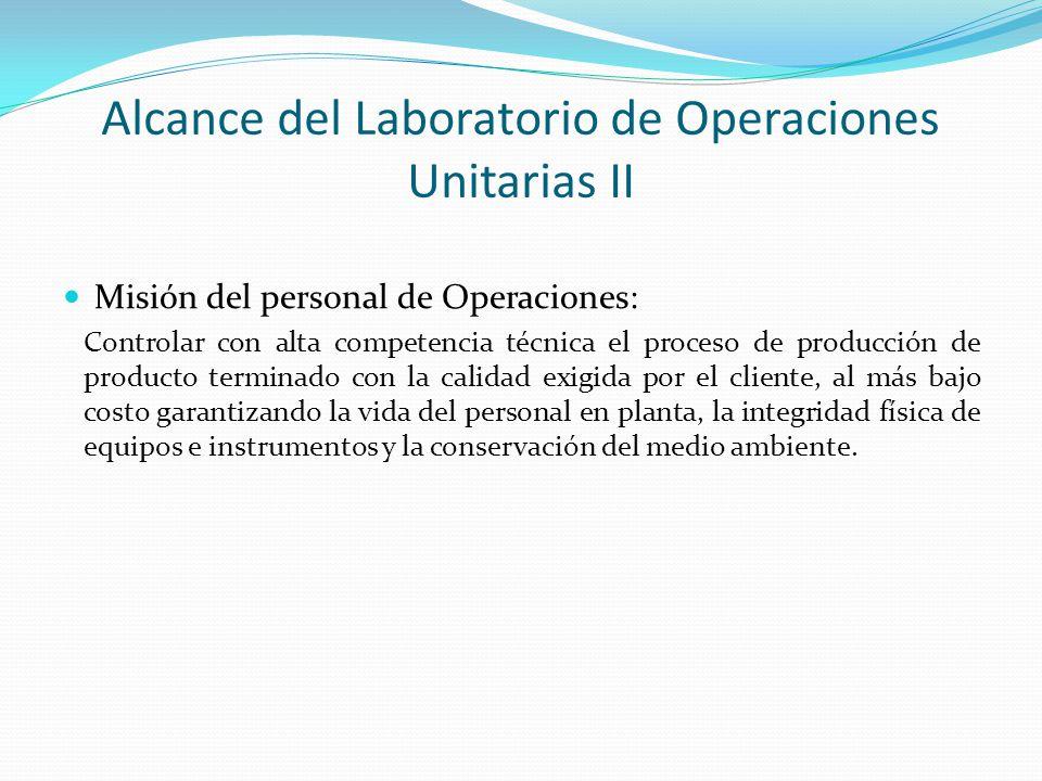 Alcance del Laboratorio de Operaciones Unitarias II