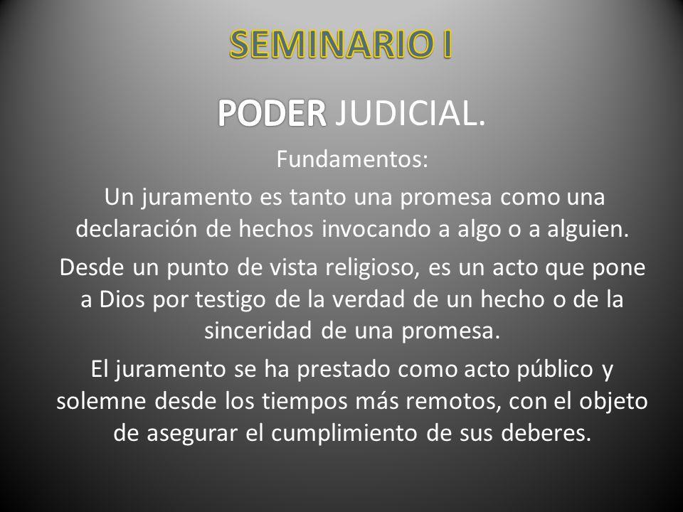 SEMINARIO I PODER JUDICIAL. Fundamentos: