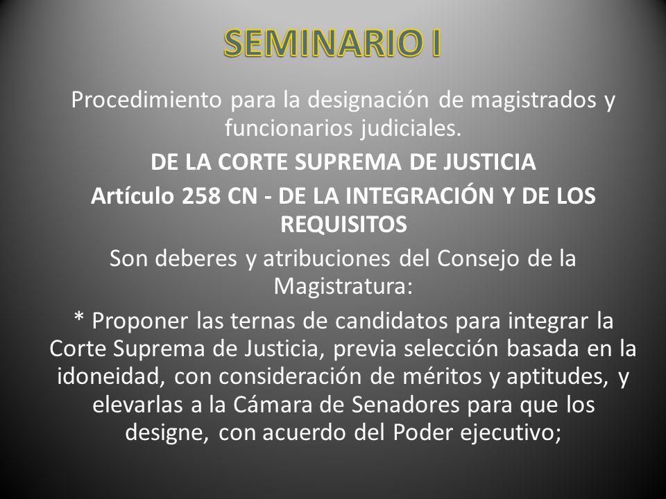 SEMINARIO I Procedimiento para la designación de magistrados y funcionarios judiciales. DE LA CORTE SUPREMA DE JUSTICIA.