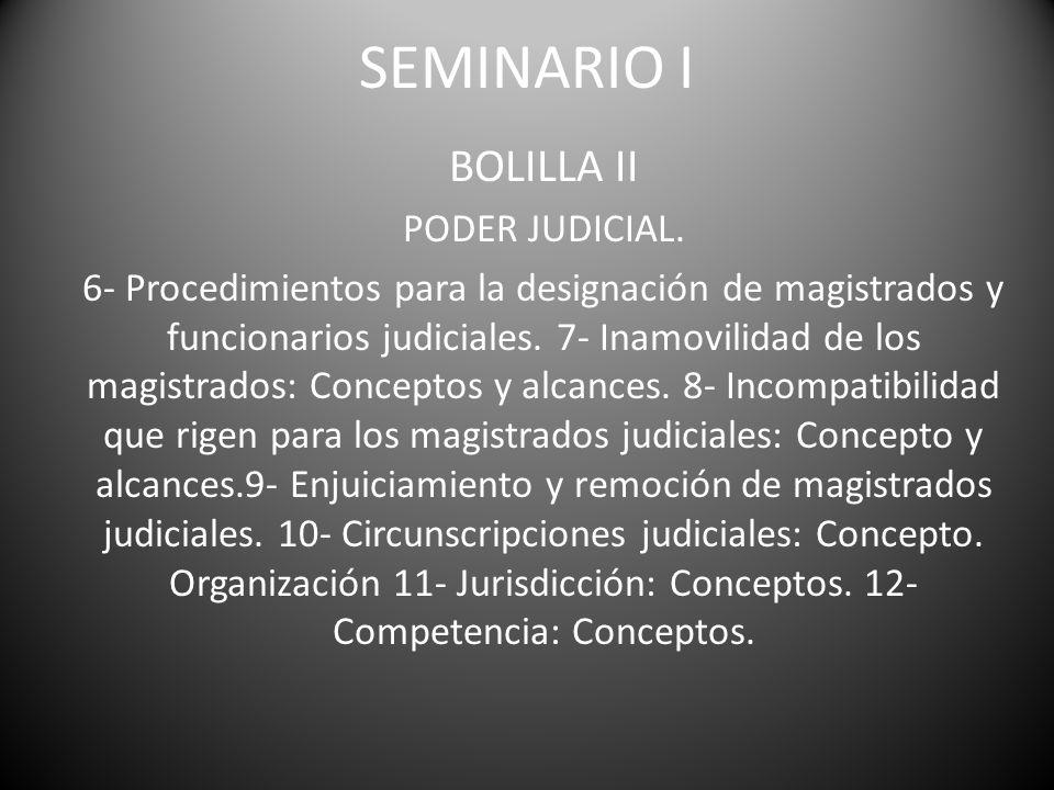 SEMINARIO I BOLILLA II PODER JUDICIAL.