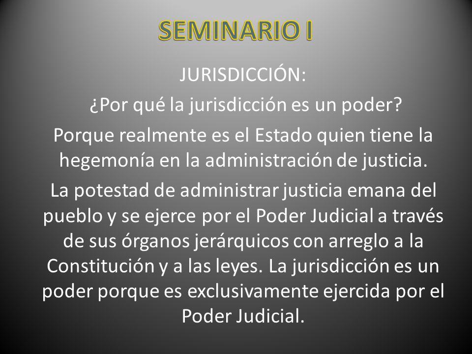 ¿Por qué la jurisdicción es un poder