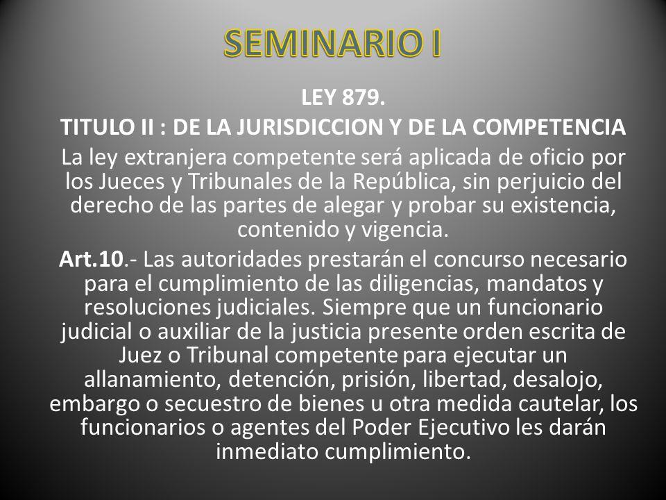 TITULO II : DE LA JURISDICCION Y DE LA COMPETENCIA