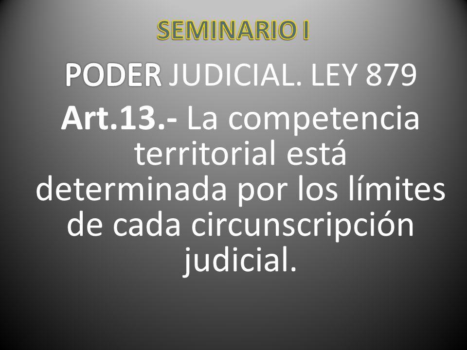 SEMINARIO I PODER JUDICIAL. LEY 879.