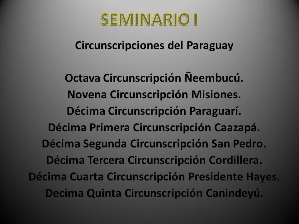 SEMINARIO I Circunscripciones del Paraguay