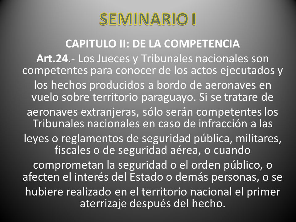 CAPITULO II: DE LA COMPETENCIA