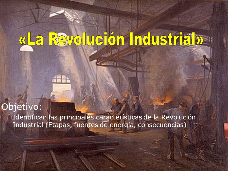 «La Revolución Industrial»