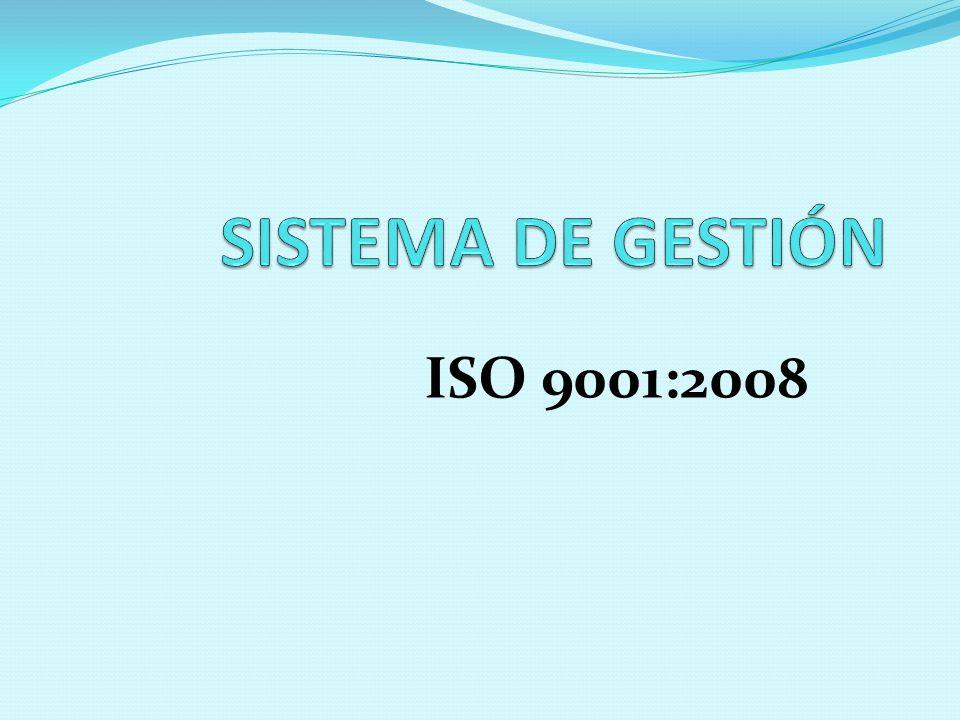 SISTEMA DE GESTIÓN ISO 9001:2008