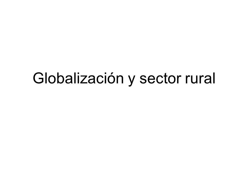 Globalización y sector rural