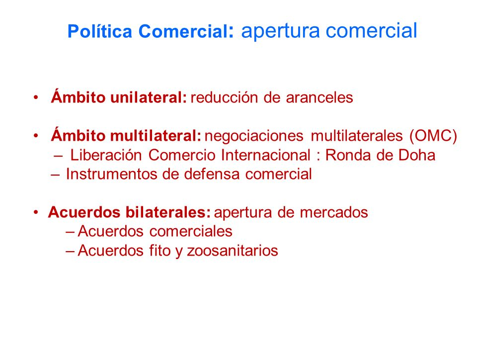 Política Comercial: apertura comercial