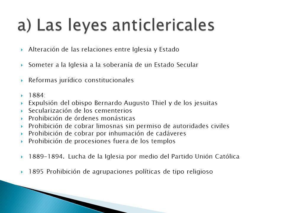 a) Las leyes anticlericales
