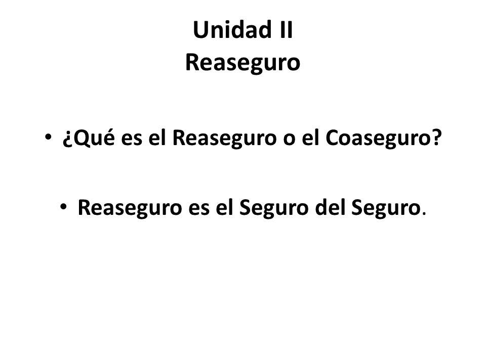 ¿Qué es el Reaseguro o el Coaseguro