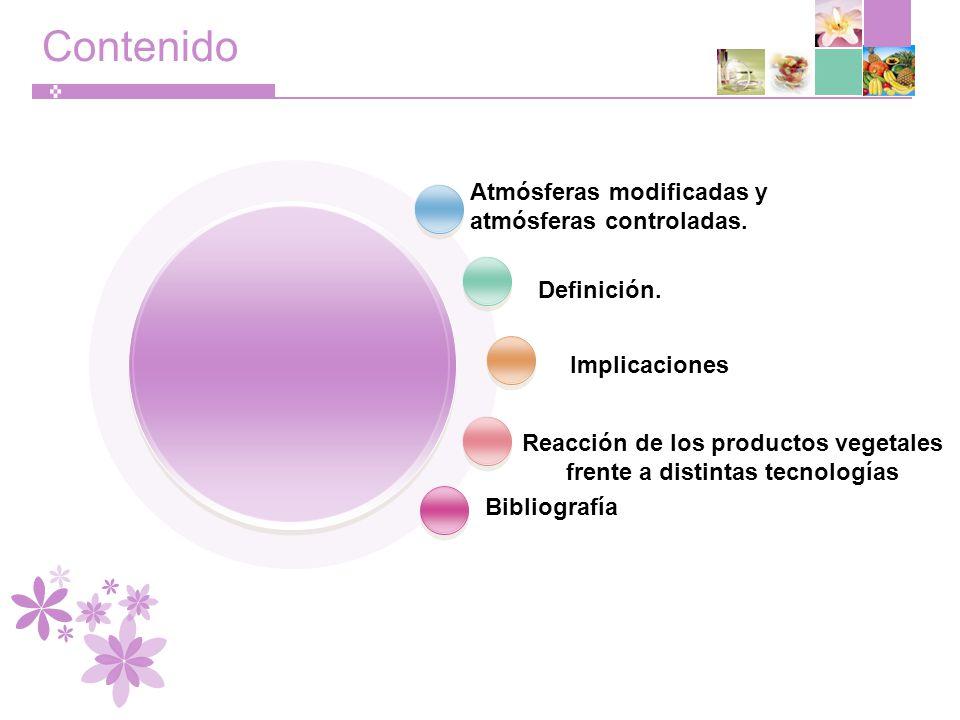 Reacción de los productos vegetales frente a distintas tecnologías