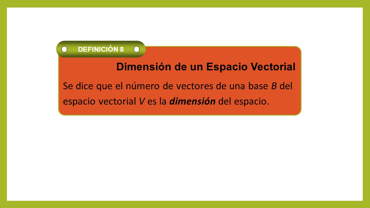 Se dice que el número de vectores de una base B del