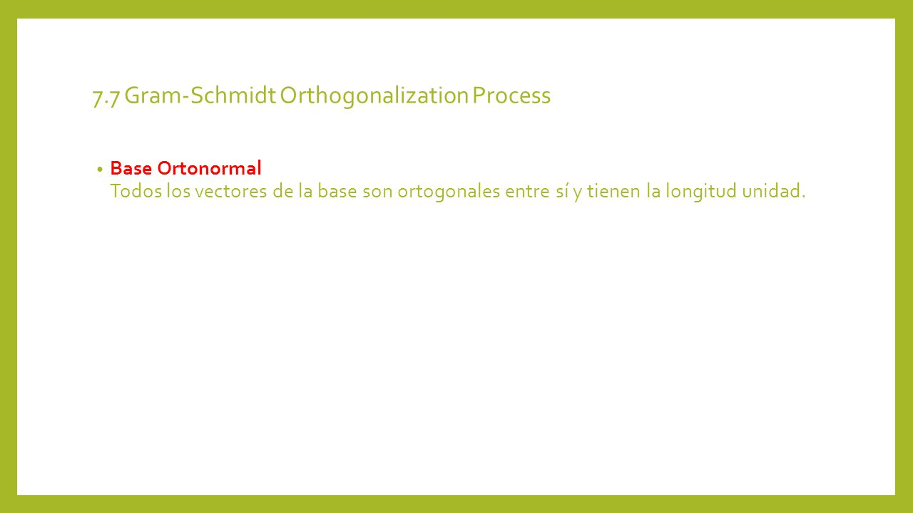 7.7 Gram-Schmidt Orthogonalization Process