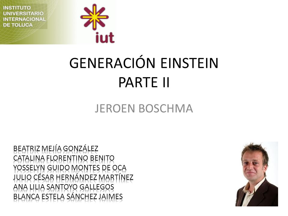 GENERACIÓN EINSTEIN PARTE II