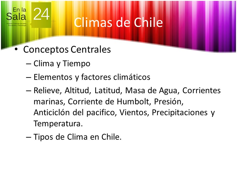 Climas de Chile Conceptos Centrales Clima y Tiempo