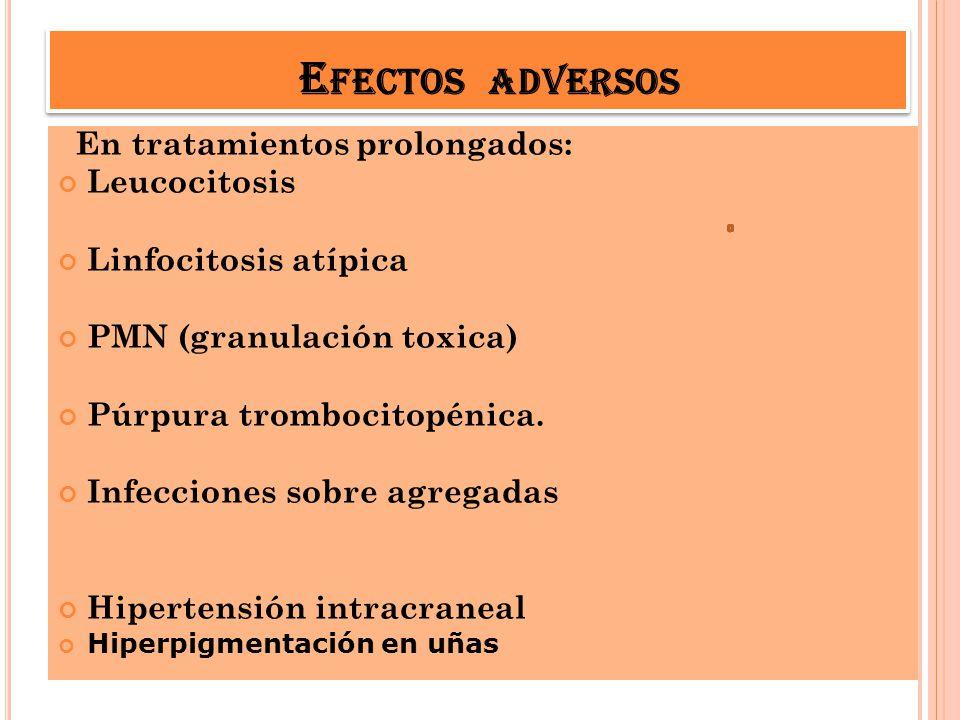 Efectos adversos Leucocitosis Linfocitosis atípica