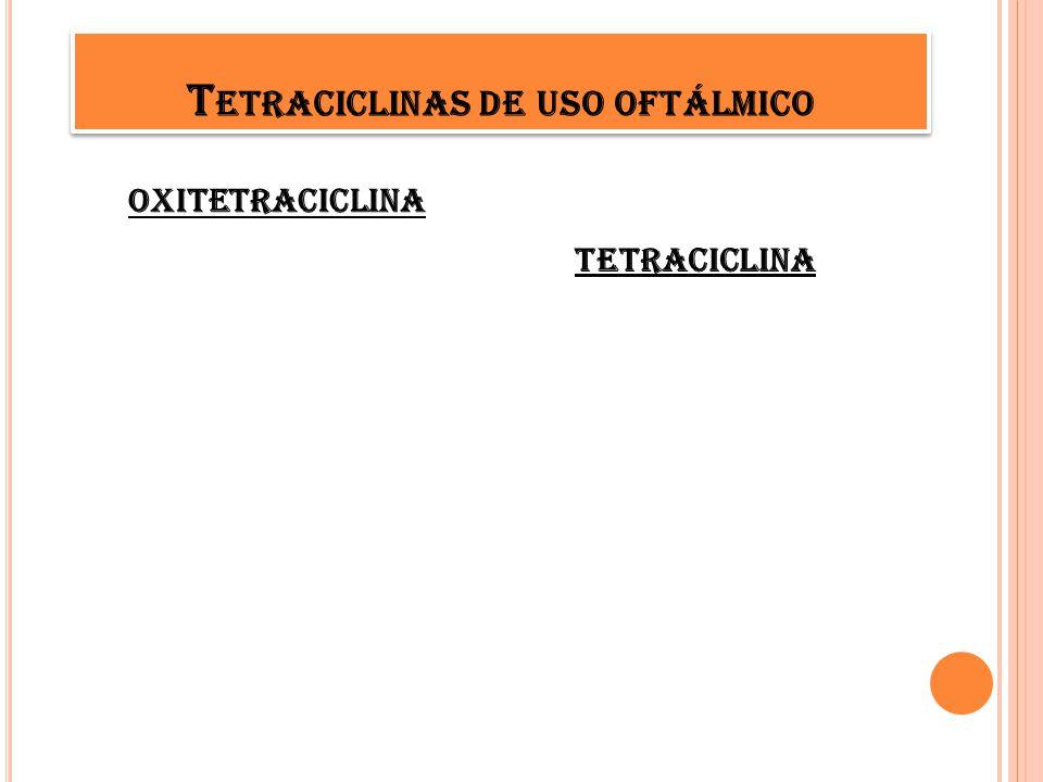 Tetraciclinas de uso oftálmico