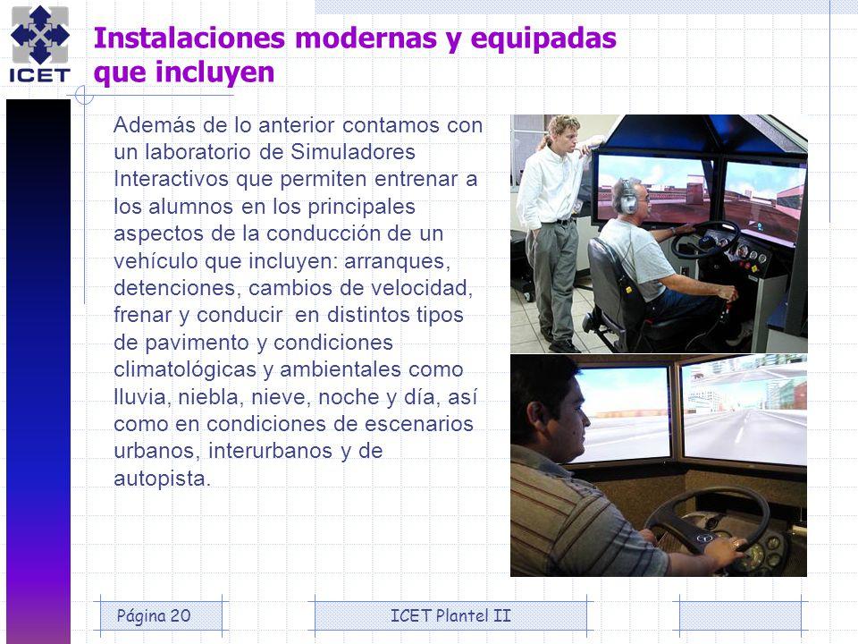 Instalaciones modernas y equipadas que incluyen