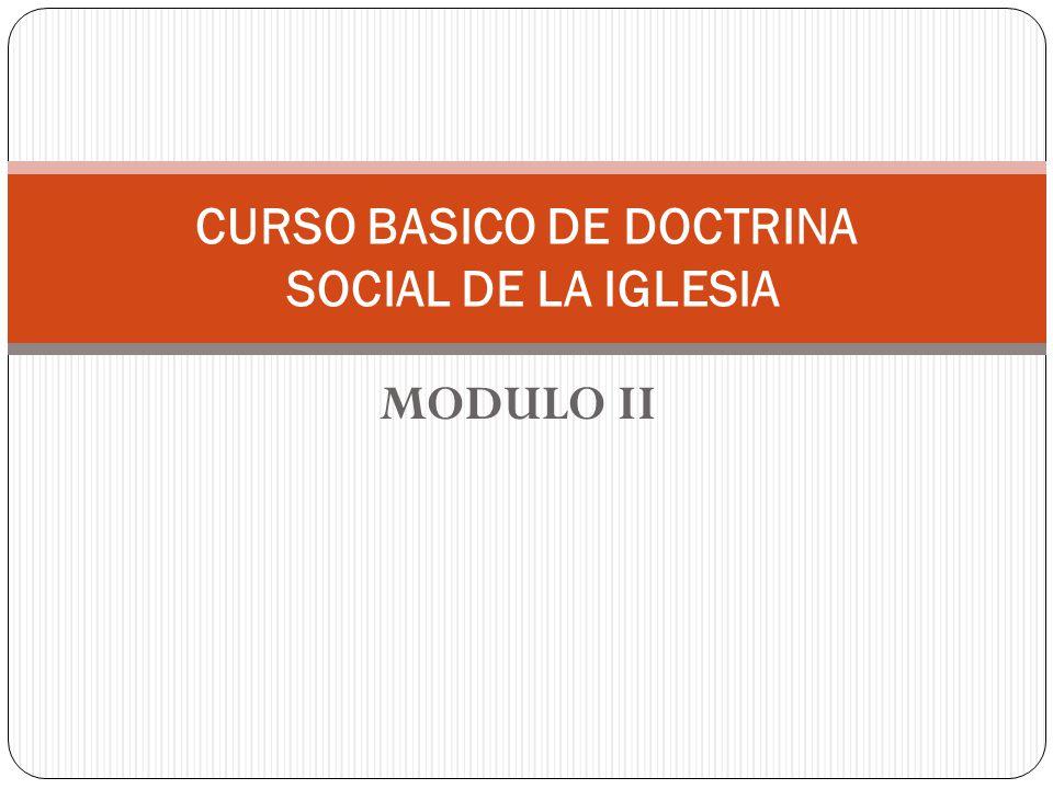 CURSO BASICO DE DOCTRINA SOCIAL DE LA IGLESIA