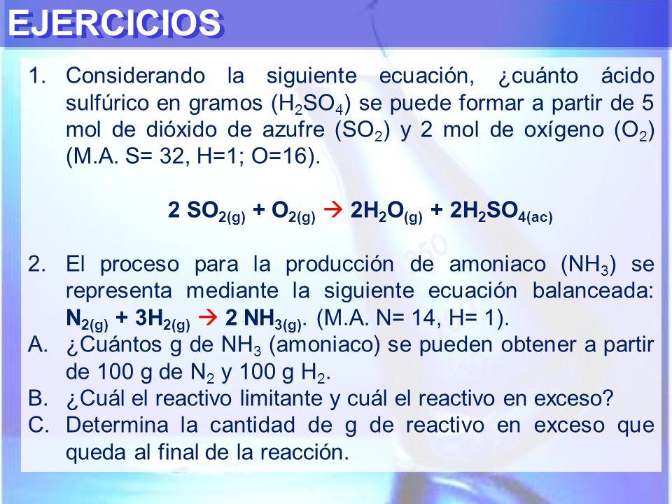 2 SO2(g) + O2(g)  2H2O(g) + 2H2SO4(ac)