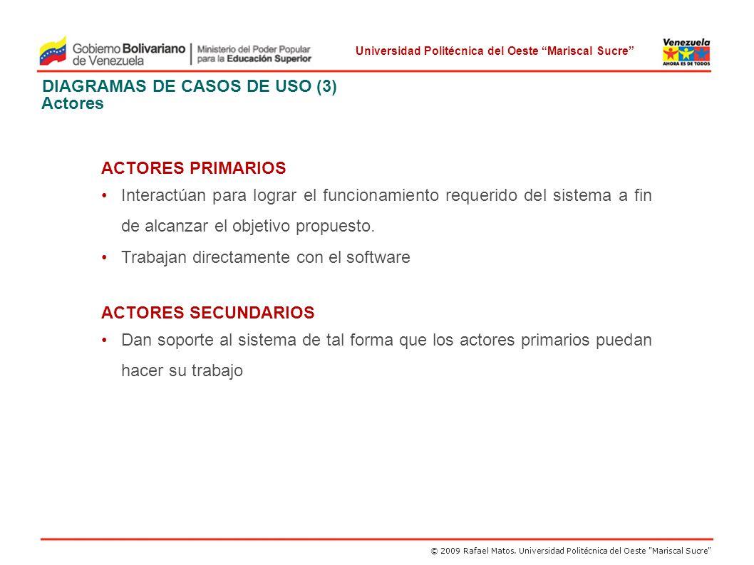 DIAGRAMAS DE CASOS DE USO (3) Actores