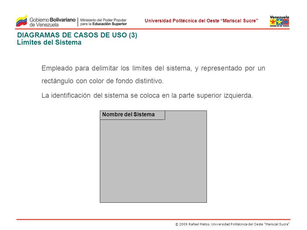 DIAGRAMAS DE CASOS DE USO (3) Límites del Sistema
