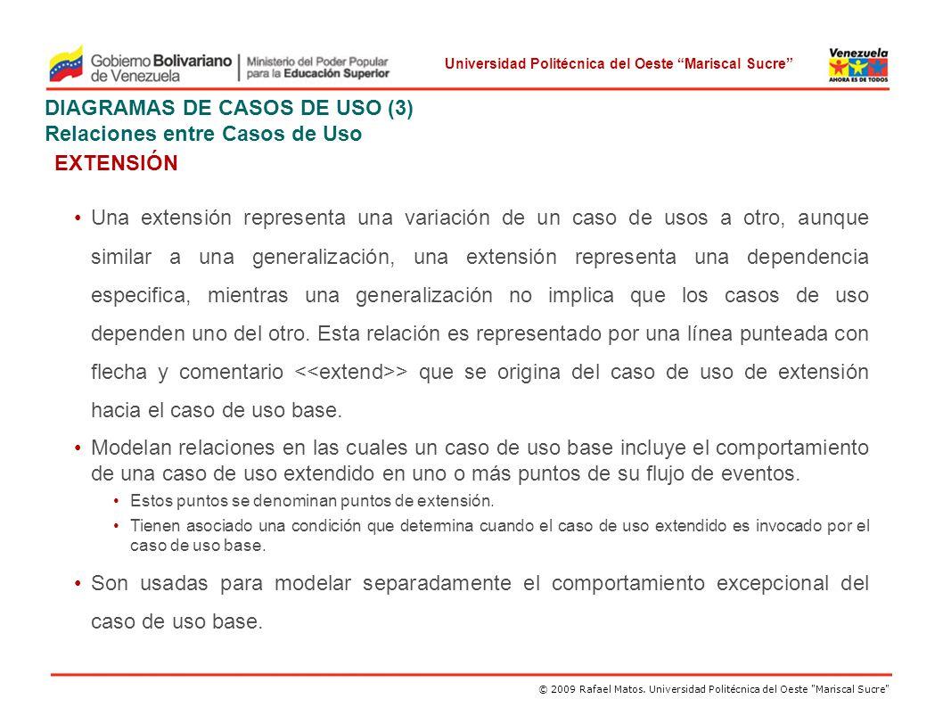 DIAGRAMAS DE CASOS DE USO (3) Relaciones entre Casos de Uso EXTENSIÓN
