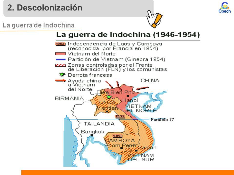 2. Descolonización La guerra de Indochina 11 11 11
