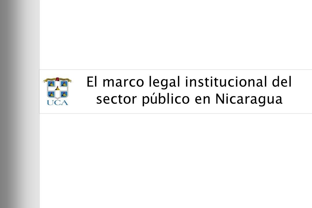 El marco legal institucional del sector público en Nicaragua
