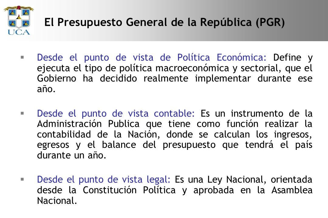 El Presupuesto General de la República (PGR)