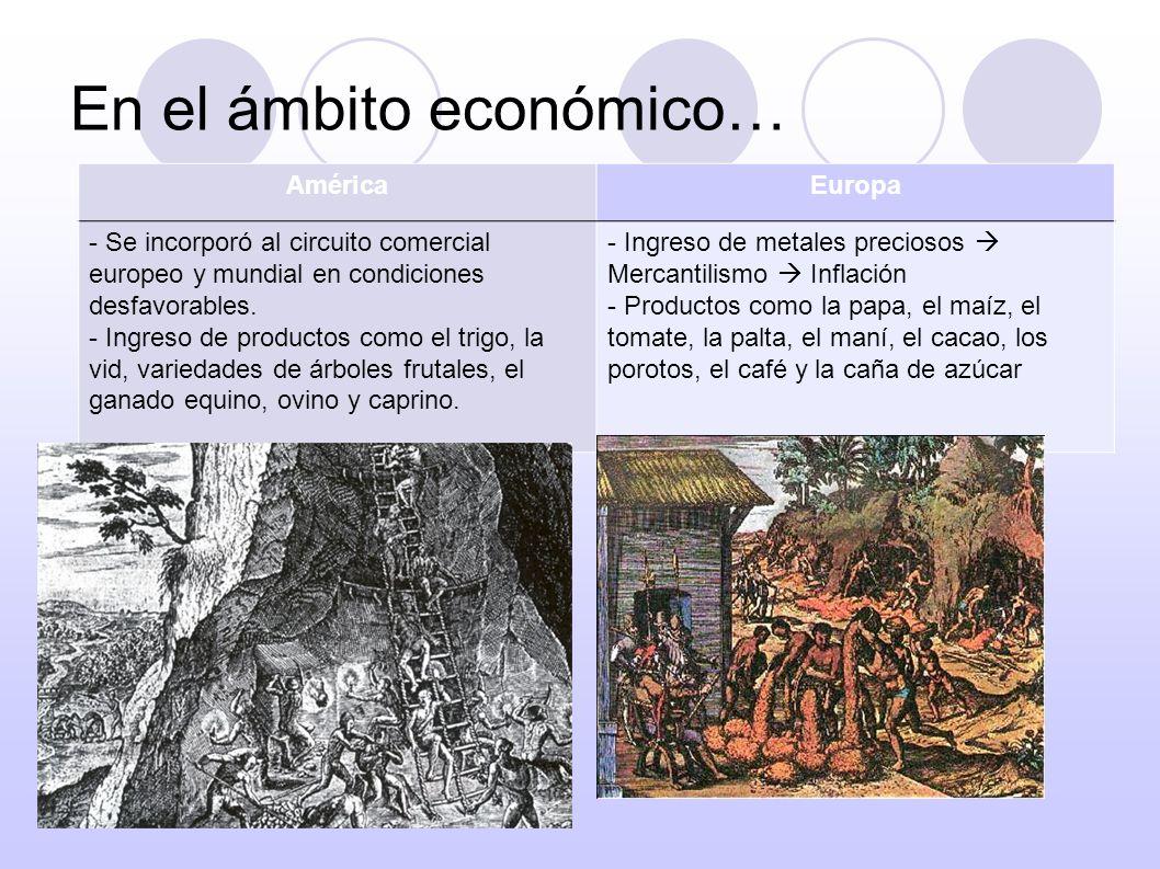 En el ámbito económico…