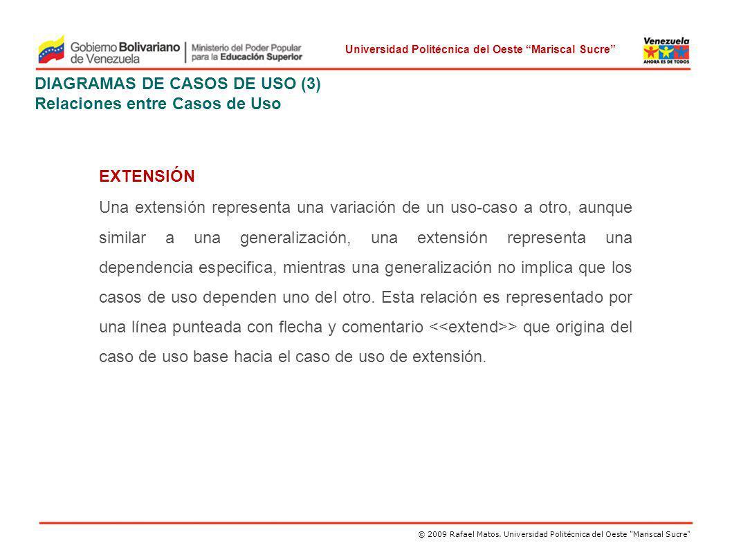 DIAGRAMAS DE CASOS DE USO (3) Relaciones entre Casos de Uso