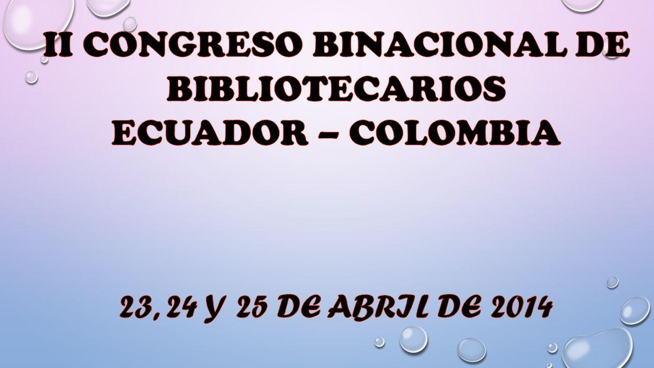 II CONGRESO BINACIONAL DE BIBLIOTECARIOS