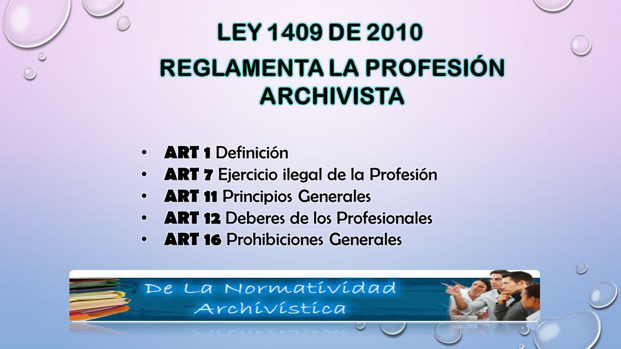 REGLAMENTA LA PROFESIÓN ARCHIVISTA