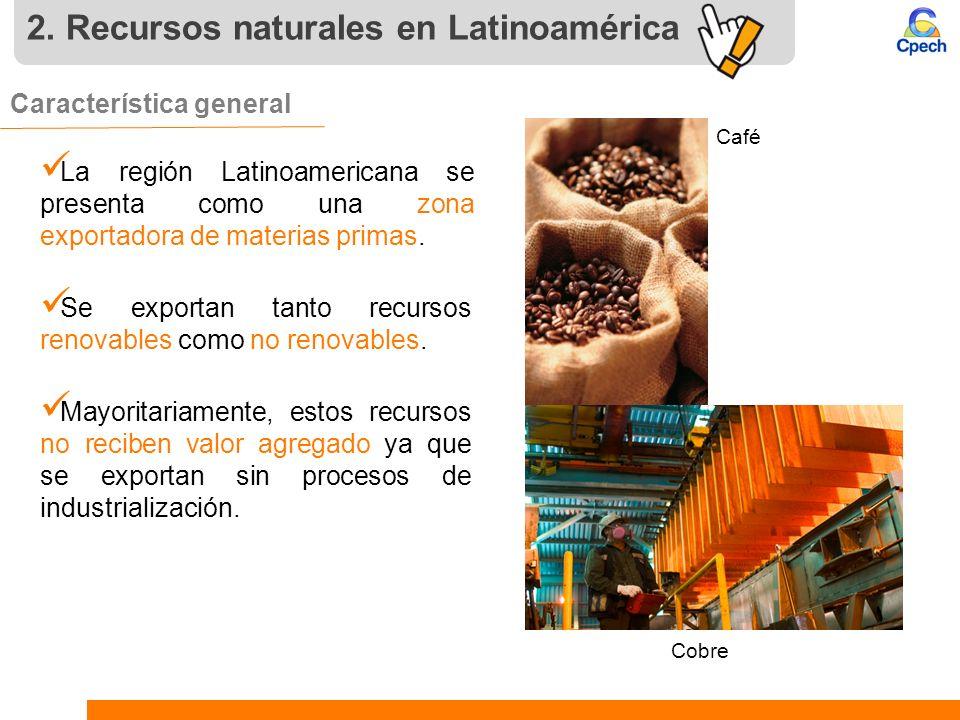 2. Recursos naturales en Latinoamérica