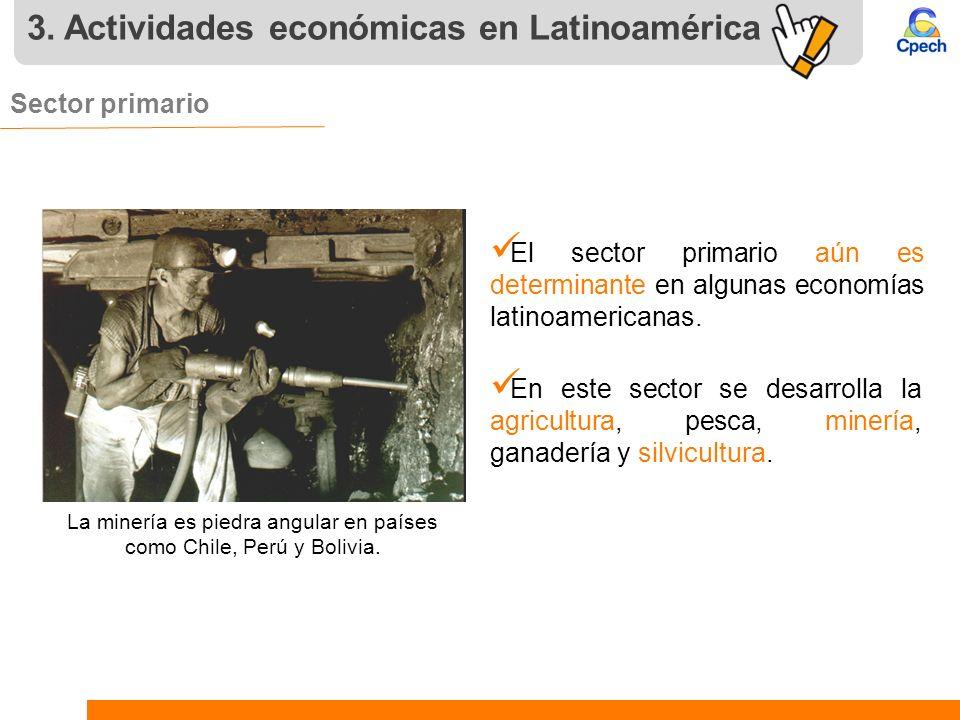 La minería es piedra angular en países como Chile, Perú y Bolivia.